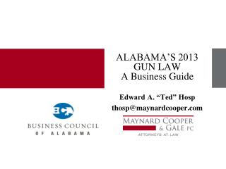 ALABAMA'S 2013 GUN LAW A Business Guide