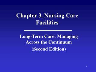 Chapter 3. Nursing Care Facilities