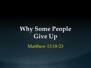 Why Some People Give Up