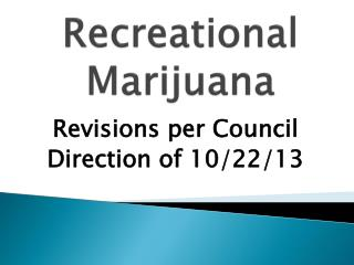 Recreational Marijuana
