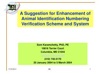 A Suggestion for Enhancement of Animal Identification Numbering Verification Scheme and System