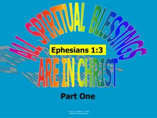 ALL  SPIRITUAL  BLESSINGS ARE IN CHRIST