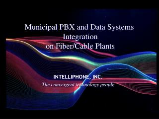INTELLIPHONE, INC. The convergent technology people