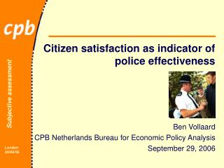 Citizen satisfaction as indicator of police effectiveness