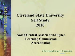 Cleveland State University Self Study 2010