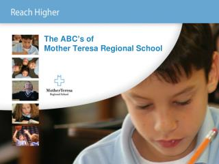 The ABC's of  Mother Teresa Regional School