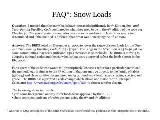 FAQ*: Snow Loads