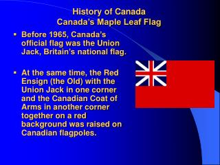 History of Canada Canada's Maple Leaf Flag