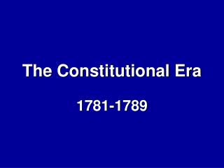 The Constitutional Era