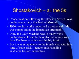 Shostakovich – all the 5s