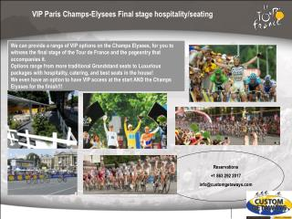 VIP Paris Champs-Elysees Final stage hospitality/seating