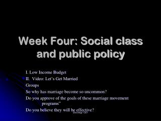 Week Four: Social class and public policy