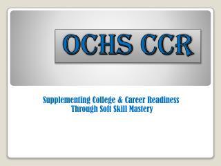 OCHS CCR