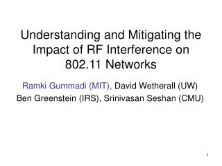Understanding and Mitigating the Impact of RF Interference on 802.11 Networks