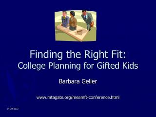 Finding the Right Fit: College Planning for Gifted Kids