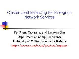 Cluster Load Balancing for Fine-grain Network Services