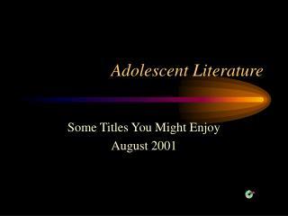 Adolescent Literature