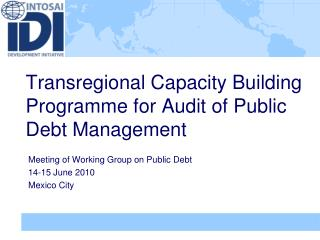 Transregional Capacity Building Programme for Audit of Public Debt Management