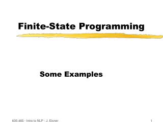 Finite-State Programming