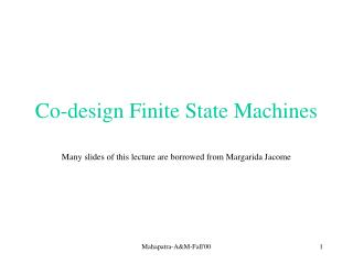 Co-design Finite State Machines