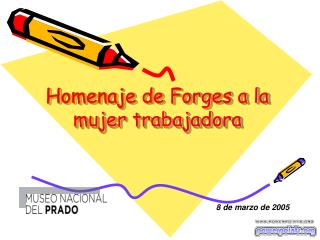 Homenaje de Forges a la mujer trabajadora