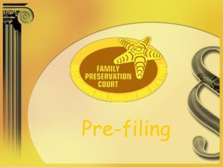 Pre-filing