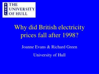 Why did British electricity prices fall after 1998?