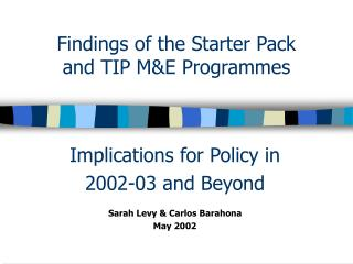 Findings of the Starter Pack and TIP M&E Programmes