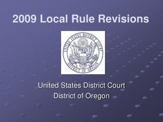 2009 Local Rule Revisions