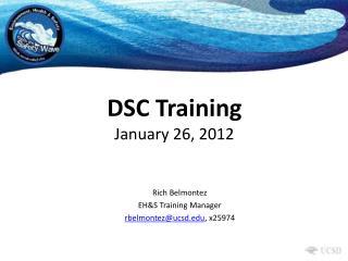 DSC Training January 26, 2012