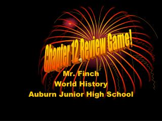 Mr. Finch World History  Auburn Junior High School