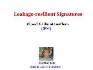 Leakage-resilient Signatures