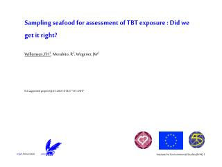 Sampling seafood for assessment of TBT exposure : Did we get it right?