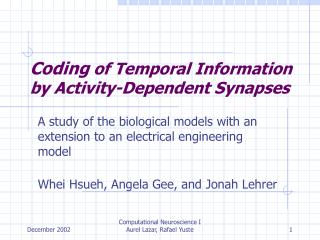 Coding  of Temporal Information by Activity-Dependent Synapses