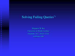 Solving Failing Queries *)