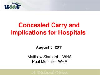 Concealed Carry and Implications for Hospitals