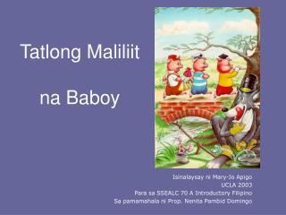 Tatlong Maliliit  na Baboy