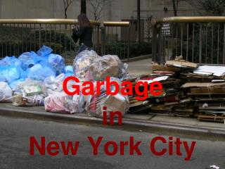 Garbage in  New York City