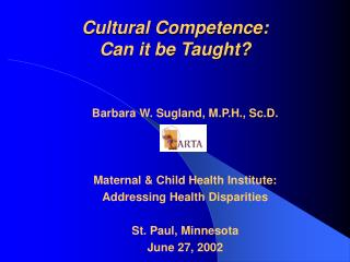 Cultural Competence: Can it be Taught