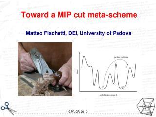 Toward a MIP cut meta-scheme