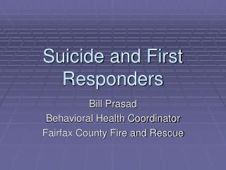 Suicide and First Responders