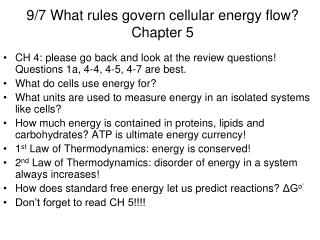 9/7 What rules govern cellular energy flow? Chapter 5