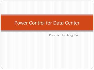 Power Control for Data Center
