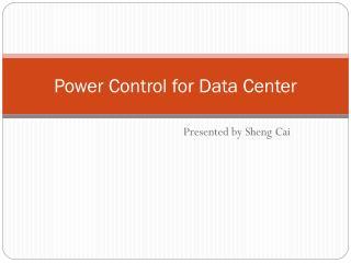 Power Control for Data Center