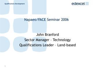 Napaeo/FACE Seminar 2006