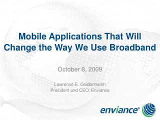 Mobile Applications That Will Change the Way We Use Broadband