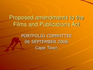 Proposed amendments to the Films and Publications Act