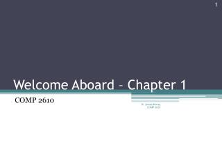 Welcome Aboard � Chapter 1