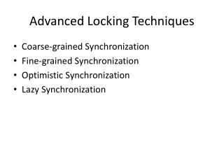 Advanced Locking Techniques