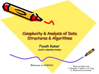 Complexity & Analysis of Data Structures & Algorithms